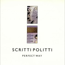 perfect_way_scritti_politti_song