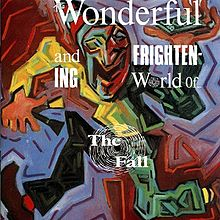 The_Wonderful_and_Frightening_World_of_The_Fall
