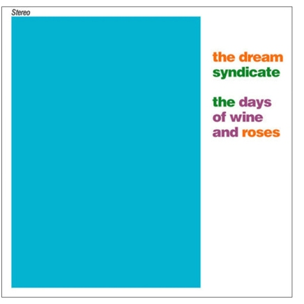 Dream-Syndicate-Days-of-Wine-and-Roses