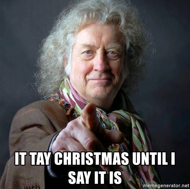 it-tay-christmas-until-i-say-it-is